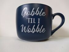 Gobble Til I Wobble 14oz Porcelain Cheyenne Mug Threshold New Ebay