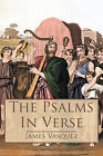 The Psalms - In Verse by James Vasquez (Paperback, 2011)