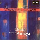 Music of a Sense of Time European IMPORT 0744198242421 by Efrain Amaya CD