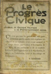 Diligent Le Progrès Civique N°51 1920 - Journal De Critique Politique - Henri Dumay Rare