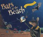 Bats at the Beach by Brian Lies (Board book, 2011)