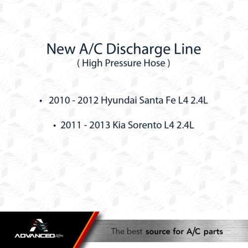 11-13 Kia Sorento L4 2.4L ONLY AC A//C Discharge Line Fits 10-12 Santa Fe