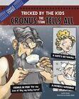 Cronus the Titan Tells All: Tricked by the Kids by Eric Braun (Hardback, 2014)