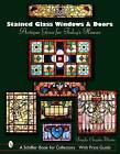 Stained Glass Windows and Doors: Antique Gems for Today's Homes by Douglas Congdon-Martin (Hardback, 2005)