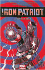 Iron Patriot: Unbreakable by Ales Kot (Paperback, 2014)
