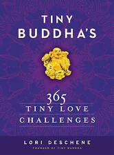 Tiny Buddha's 365 Tiny Love Challenges, Deschene, Lori, New Book