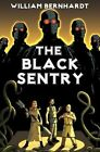 The Black Sentry by William Bernhardt (Paperback / softback, 2014)