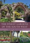 The Finest Gardens of the South West by Tony Russell (Paperback, 2015)
