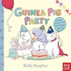Guinea Pig Party by Holly Surplice (Board book, 2015)
