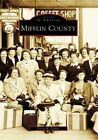 Mifflin County by Forest K Fisher (Paperback / softback, 2008)