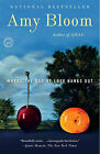 Where the God of Love Hangs Out by Amy Bloom (Paperback / softback, 2011)