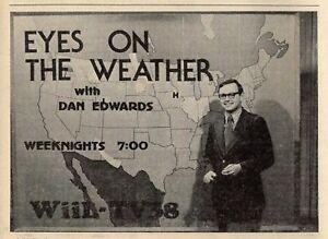 Details about 1975 WIIL TV NEWS AD~DAN EDWARDS WEATHER~TERRE  HAUTE,INDIANA~Meteorologist
