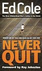 Never Quit by Dr Edwin Louis Cole (Paperback / softback, 2014)
