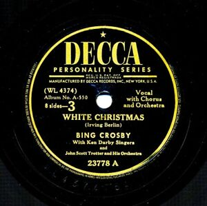 BING CROSBY on 1947 Decca 23778 - WHITE CHRISTMAS / God Rest Ye Merry Gentlemen