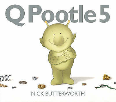 """""""AS NEW"""" Q Pootle 5, Butterworth, Nick, Book"""