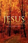 Jesus 9781425718060 by Mark F. Traupman Book