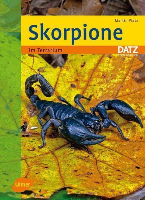 Martin Watz - Skorpione im Terrarium - ISBN: 978-3-8001-5658-0