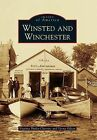 Winsted and Winchester by Virginia Shultz-Charette, Verna Gilson (Paperback / softback, 2012)