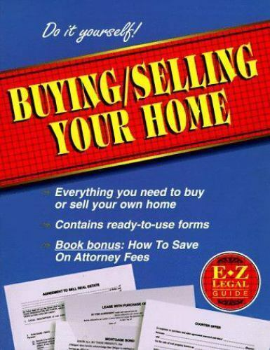 Buying/Selling Your Home Guide by E-Z Legal