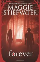 Forever (shiver) By Maggie Stiefvater, (paperback), Scholastic Inc. , New, Free on sale