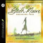 Breaking Free: Discover the Victory of Total Surrender by Beth Moore (CD-Audio, 2011)