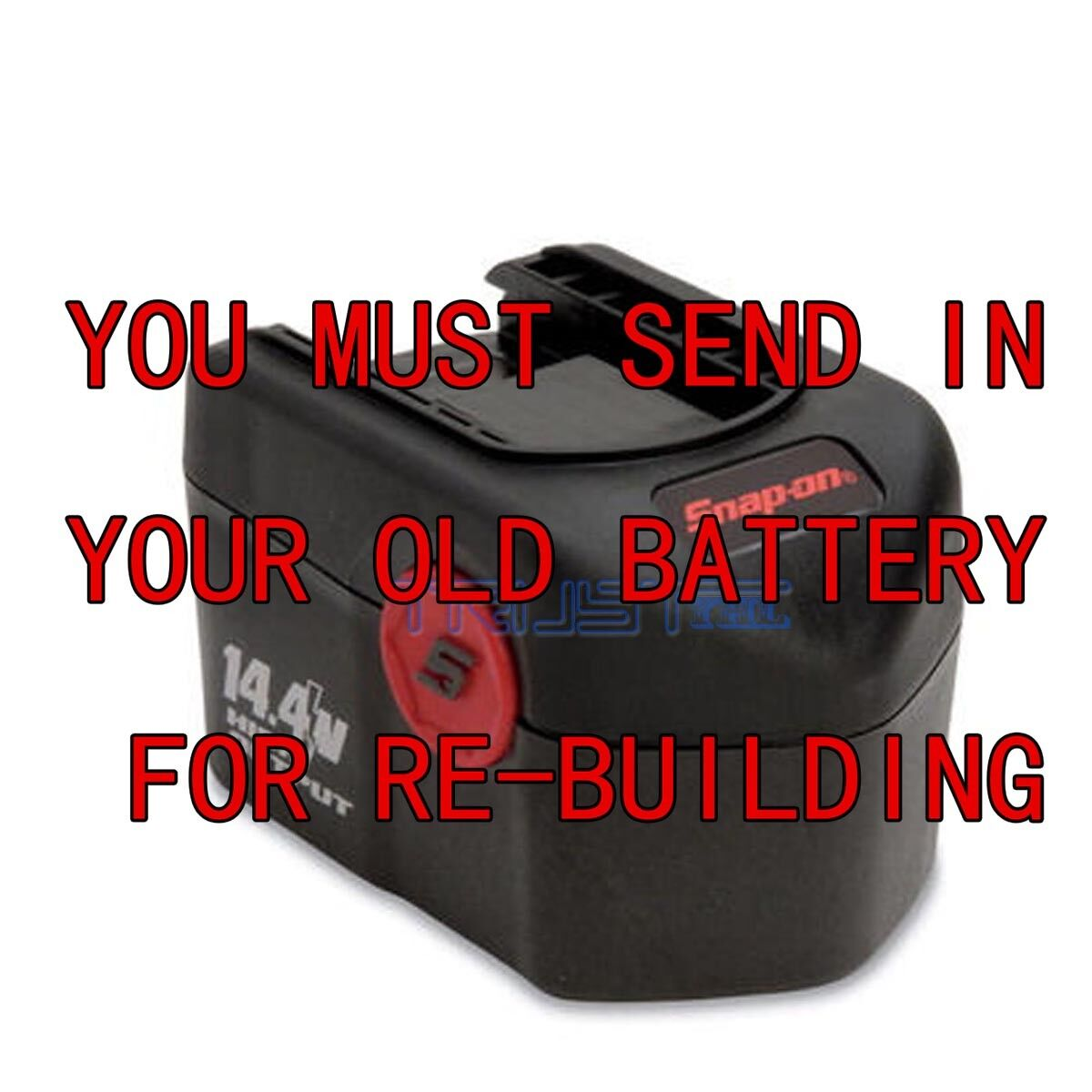 For Snap-on 14.4v 2.0AH CTB4147 Battery REBUILD Service WE REBUILD YOUR BATTERY