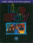 Live the Story: Short Simple Plays for Churches by Charles Perry (Paperback, 1997)