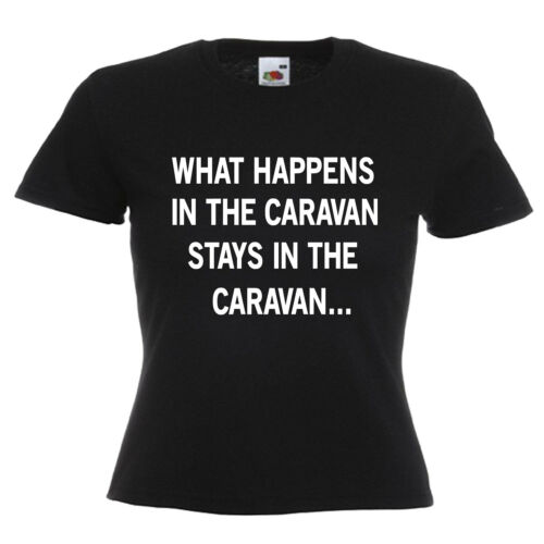Caravan Funny Slogan Ladies Lady Fit T Shirt 13 Colours Size 6-16