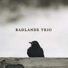 Badlands Trio - Badlands Trio  CD Digipak  NEW/SEALED  SPEEDYPOST