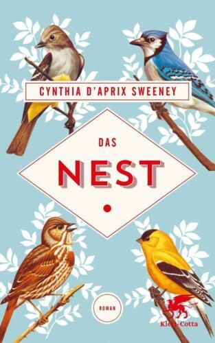 1 von 1 - Das Nest von Cynthia D'Aprix Sweeney (2016, Gebundene Ausgabe)