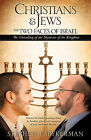 Christians & Jews - The Two Faces of Israel by Stephen J Spykerman (Paperback / softback, 2010)
