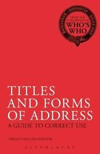 Titles and Forms of Address: A Guide to Correct Use (Whos How)-ExLibrary