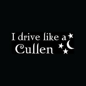 I-DRIVE-LIKE-A-CULLEN-Sticker-Window-Bumper-Car-Vinyl-Decal-Vampire-Fast-Funny