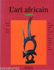 LIVRE L' ART AFRICAIN/ HISTOIRE DANS LES MUSEE MMAO SENOUFO/BAMBARA/ZAIRE/MALI