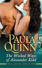 The Wicked Ways of Alexander Kidd by Paula Quinn (Paperback, 2014)