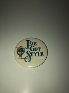 Details about I've Got Style pin back button Heileman's Old Style Beer