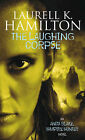 The Laughing Corpse by Laurell K. Hamilton (Paperback, 2000)