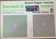 Elementi di disegno tecnico - Pogliali - Bigi - 1989 - Zanichelli - lo