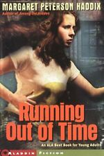 Running Out of Time by Margaret Peterson Haddix (1997, Paperback)