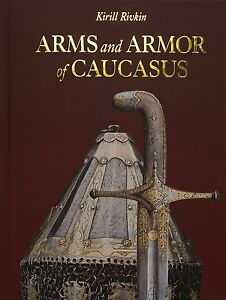 Arms-and-Armor-of-Caucasus-by-K-Rivkin-book-on-kindjal-shashka-wootz-sale