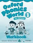 Oxford Phonics World: Level 1: Workbook von Kaj, of Schwermer Wright und Julia Chang (2012, Taschenbuch)