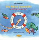 Die kleine Seenadel. Kleinfischschule Ahoi von Nicole Bernard (2010, Gebundene Ausgabe)