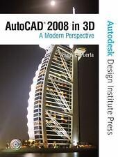 AutoCAD 2008 in 3D: A Modern Perspective (Autodesk Design Institute Press)