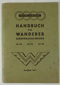 Original-Handbuch-Auto-Union-Wanderer-Schwingachs-Wagen-35-40-50-PS-1937