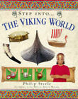 Step into the Viking World by Philip Steele (Hardback, 1998)