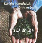 Tea Opera by Dickson Dee/Sainkho Namchylak/Sainkho Namtchylak (CD, Sep-2009, Leo)