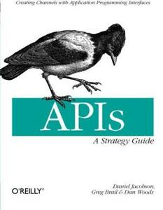 APIs-A-Strategy-Guide-by-Dan-Woods-Greg-Brail-Daniel-Jacobson-NEW-Book-FREE