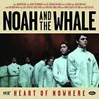 Heart Of Nowhere von Noah And The Whale (2013)