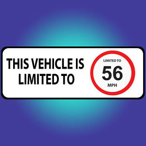80mm Limited to 56 MPH Vehicle Speed Restriction Bumper Printed Sticker Car Van