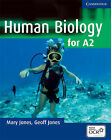 Human Biology for A2 Level by Geoff Jones, Mary Jones (Paperback, 2005)